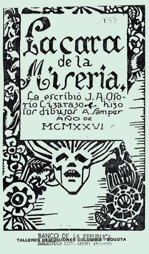 Imagen 1. Portada del libro La cara de la miseria. José Antonio Osorio Lizarazo (1926). Bogotá: Talleres de ediciones Colombia.