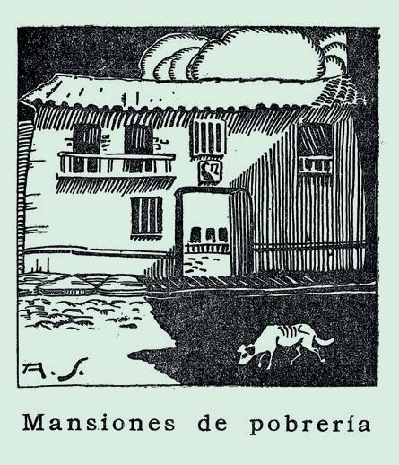 Mansiones de pobrería. Adolfo Samper (1900-1991). En el libro La cara de la miseria.