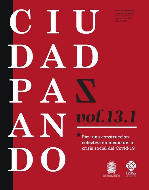 Ver Vol. 13 Núm. 1 (2020): enero-junio. Paz: una construcción colectiva en medio de la crisis social del Covid-19