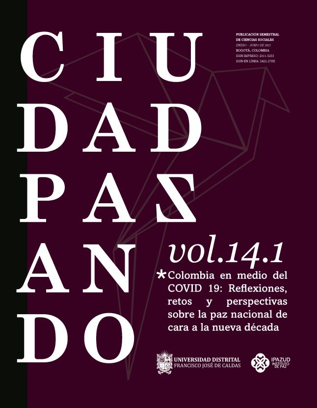 Ver Vol. 14 Núm. 1 (2021): enero - junio. Colombia en medio del COVID 19: reflexiones, retos y perspectivas sobre la paz nacional de cara a la nueva década
