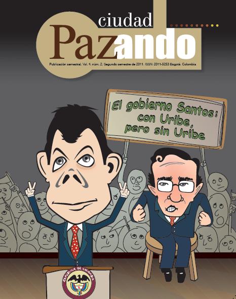 Ver Vol. 4 Núm. 2 (2011): El gobierno Santos: con Uribe pero sin Uribe