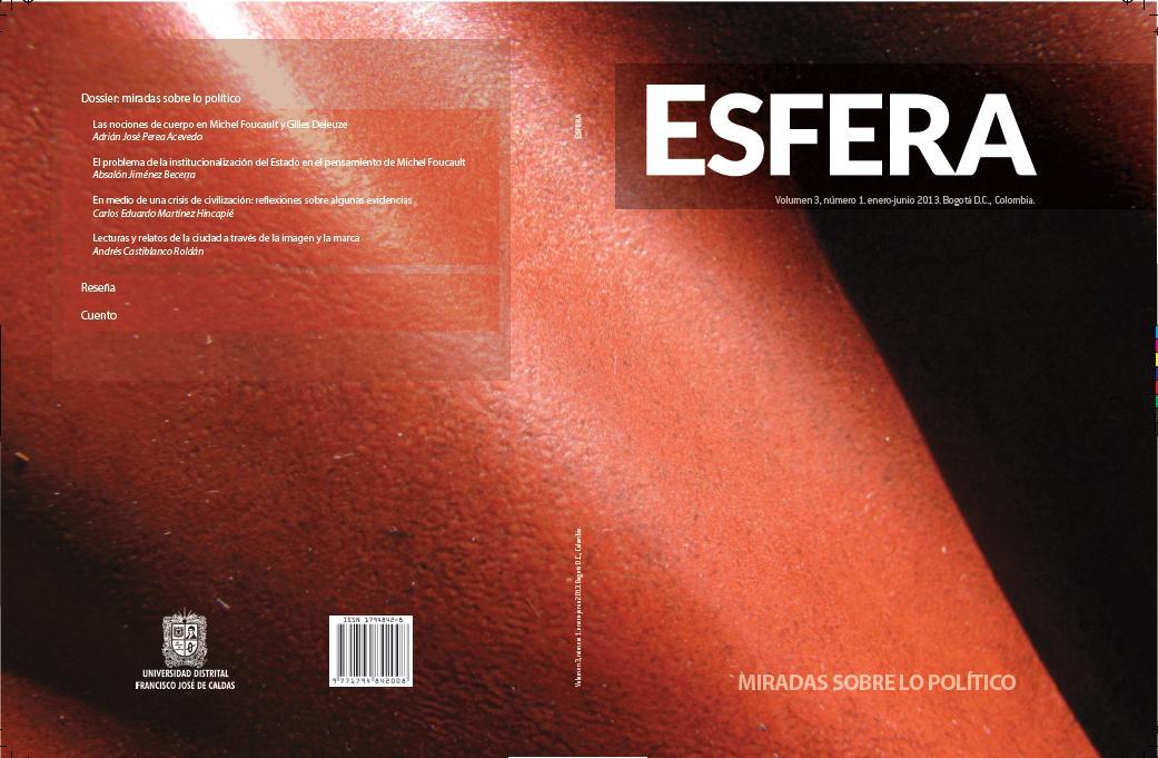Ver Vol. 3 Núm. 1 (2013): MIRADAS SOBRE LO POLÍTICO