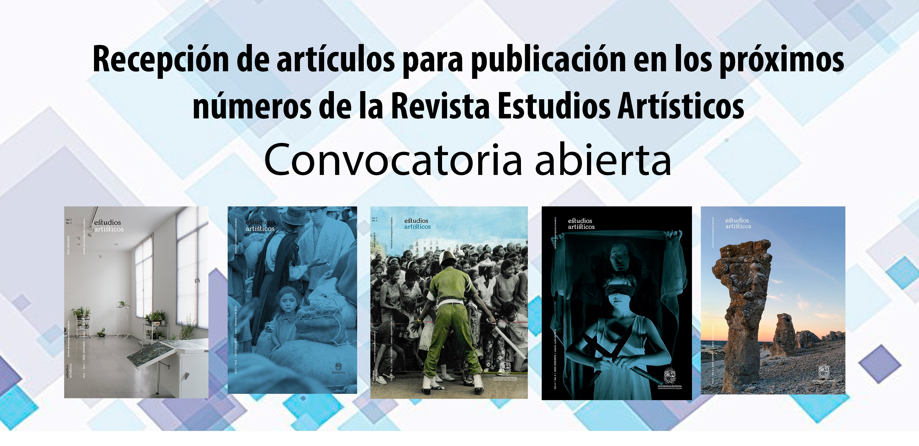 Convocatoria abierta: Consulta el siguiente link para informes y especificaciones: https://revistas.udistrital.edu.co/index.php/estart/about/submissions#onlineSubmissions