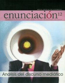 Ver Vol. 12 Núm. 1 (2007): Análisis del discurso mediático