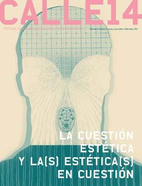 Ver Vol. 6 Núm. 8 (2012): La cuestión estética y la(s) estética(s) en cuestión