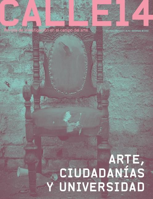 Ver Vol. 7 Núm. 9 (2012): Arte, Ciudadanías y Universidad